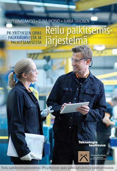 Uutuus: Reilu palkitsemisjärjestelmä - Pk-yrityksen opas palkkauksesta ja palkitsemisesta