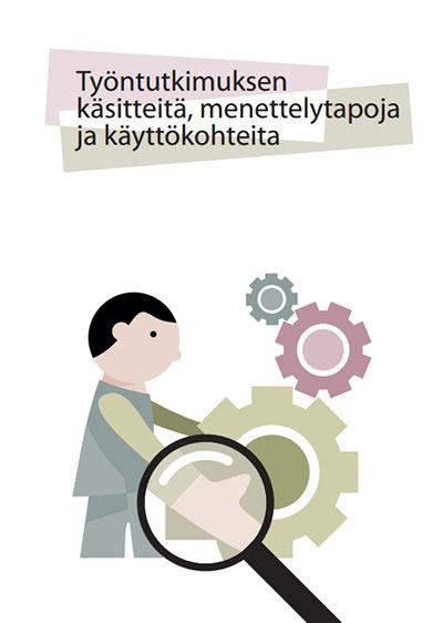 Työntutkimuksen käsitteitä, menettelytapoja ja käyttökohteita